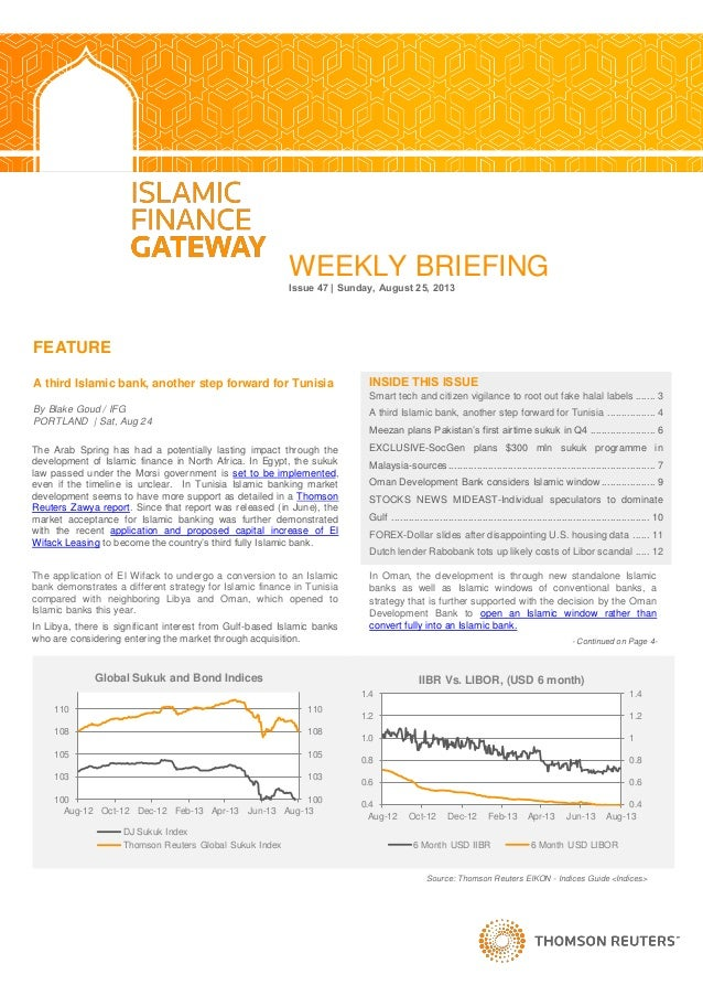 WEEKLY BRIEFING Issue 47 | Sunday, August 25, 2013 FEATURE A third Islamic bank, another step forward for Tunisia By Blake...