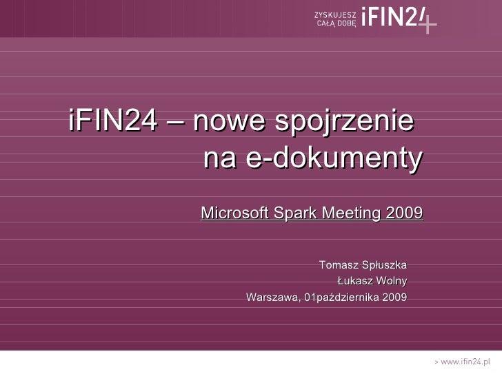 iFIN24 – nowe spojrzenie na e-dokumenty