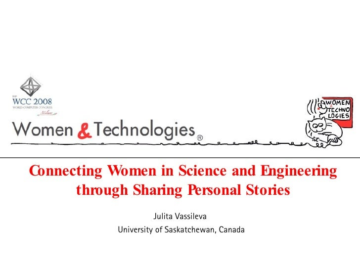 Connecting Women in Science and Engineering through Sharing Personal Stories (Julita Vassileva)