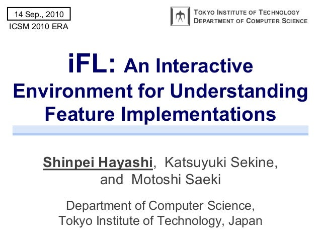 iFL: An Interactive Environment for Understanding Feature Implementations