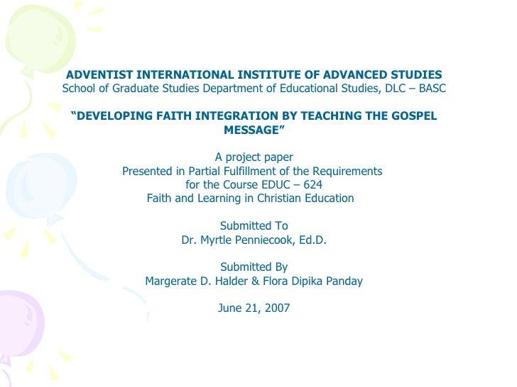 ADVENTIST INTERNATIONAL INSTITUTE OF ADVANCED STUDIES School of Graduate Studies Department of Educational Studies, DLC – ...