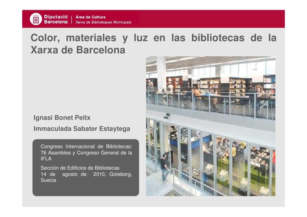 Color, materiales y luz en bibliotecas