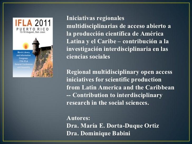 Iniciativas regionales multidisciplinarias de acceso abierto a la producción científica de América Latina y el Caribe – co...