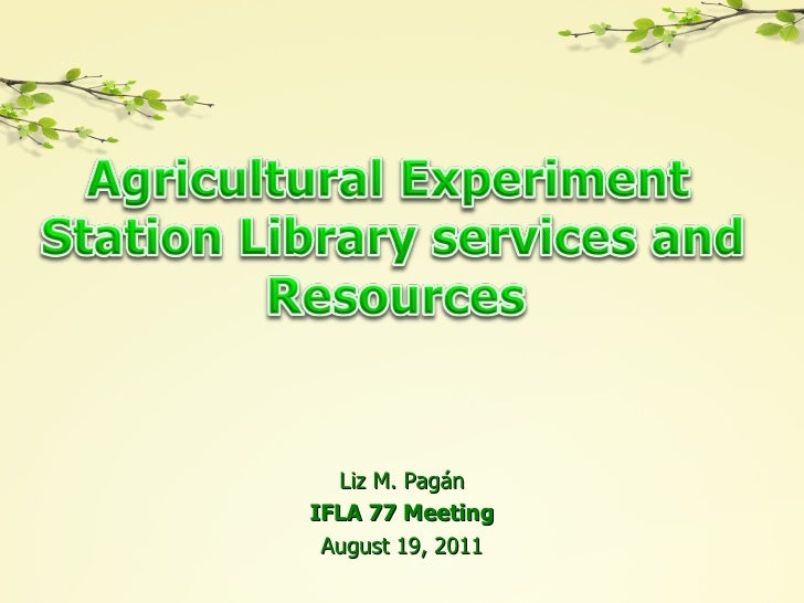 Agricultural Experiment Station Library Services and Resources