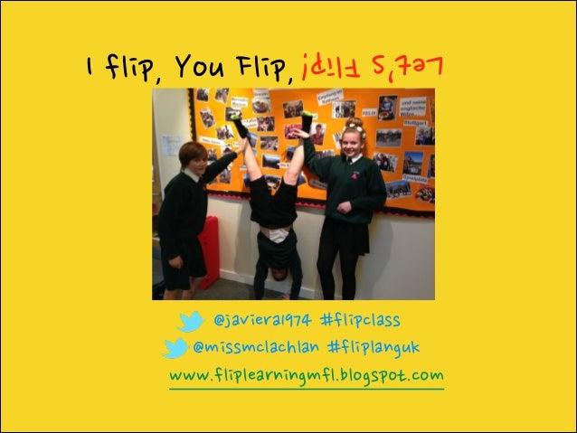 I flip, you flip, let's flip