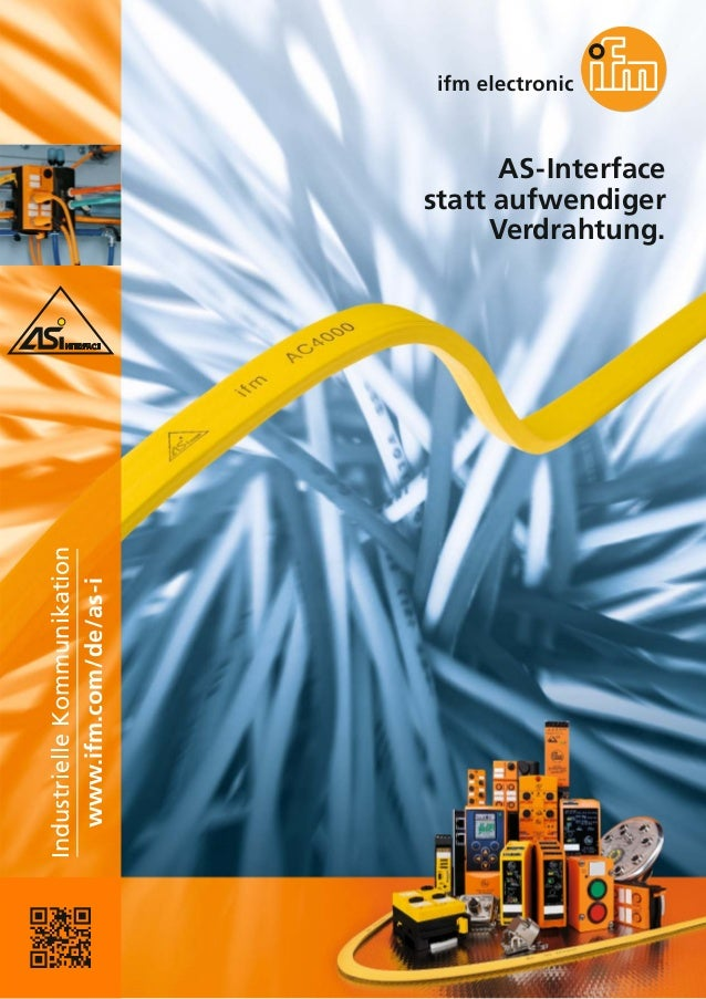 Industrielle Kommunikation www.ifm.com/de/as-i  AS-Interface statt aufwendiger Verdrahtung.