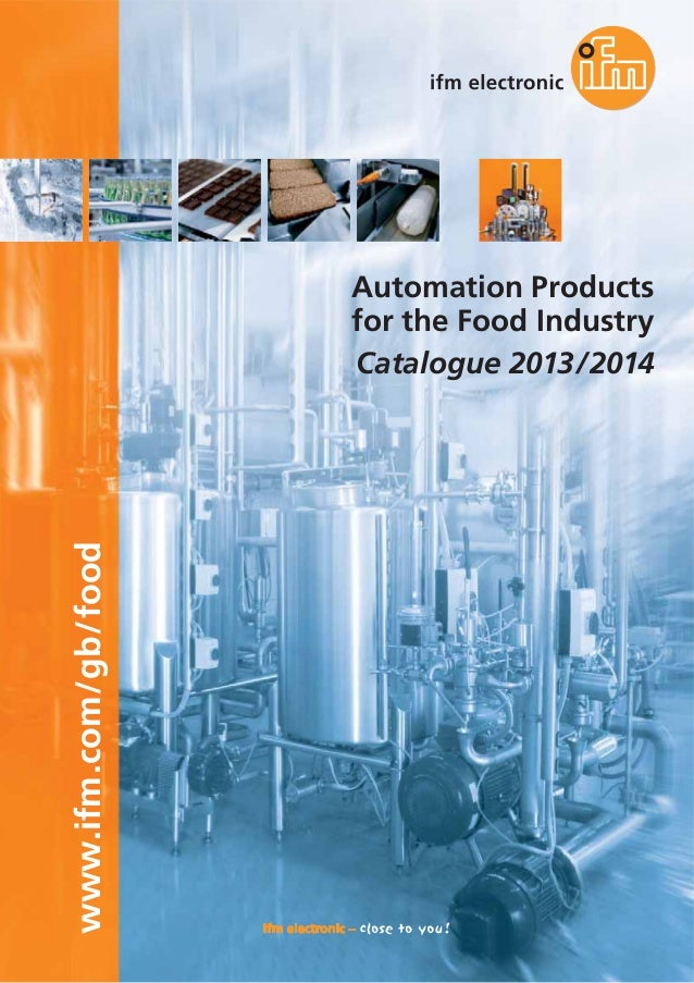 www.ifm.com/gb/food  Automation Products for the Food Industry Catalogue 2013 / 2014