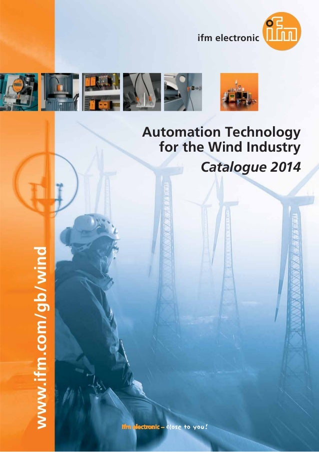 www.ifm.com/gb/wind  Automation Technology for the Wind Industry Catalogue 2014