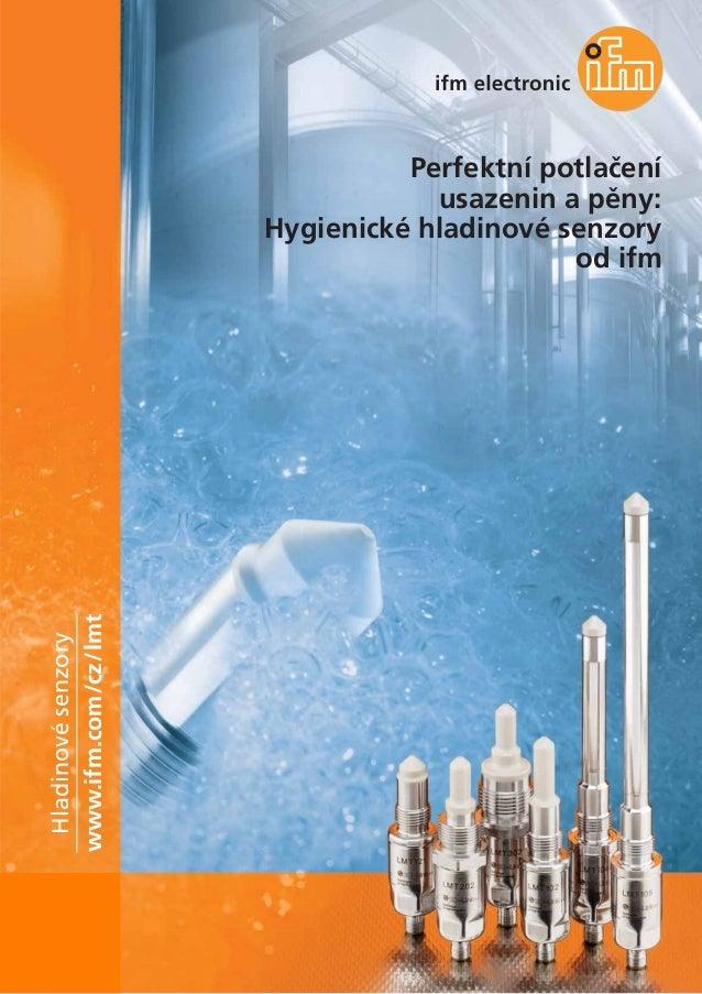 Perfektní potlačení usazenin a pěny: Hygienické hladinové senzory od ifm 2014
