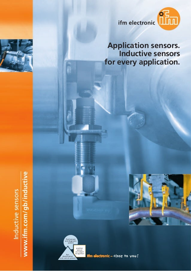 www.ifm.com/gb/inductive Inductivesensors fluid sensors and diagnostic systems bus, identification and control systems pos...