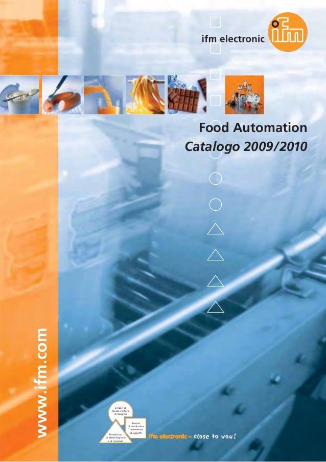 www.ifm.com Sistemi bus, di identificazione e di comando Sensori di posizione e rilevamento di oggetti Sensori di fluido e...