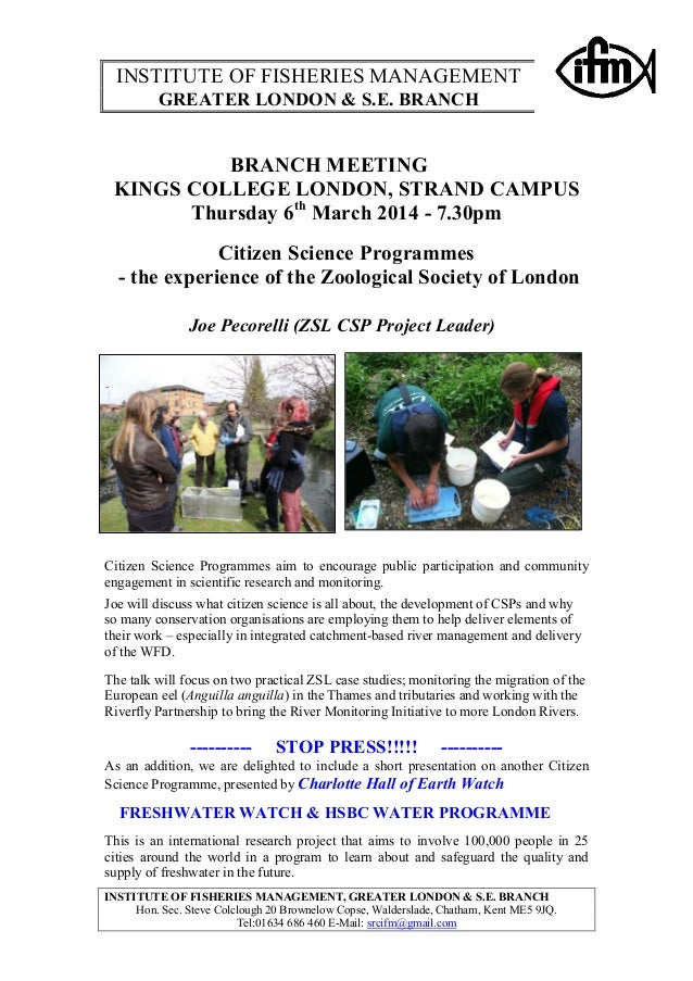 INSTITUTE OF FISHERIES MANAGEMENT GREATER LONDON & S.E. BRANCH  BRANCH MEETING KINGS COLLEGE LONDON, STRAND CAMPUS Thursda...