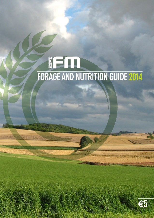 FORAGEAND NUTRITION GUIDE 2014 €5