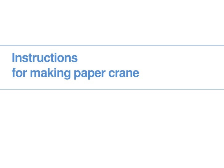 Instructions for making paper crane<br />