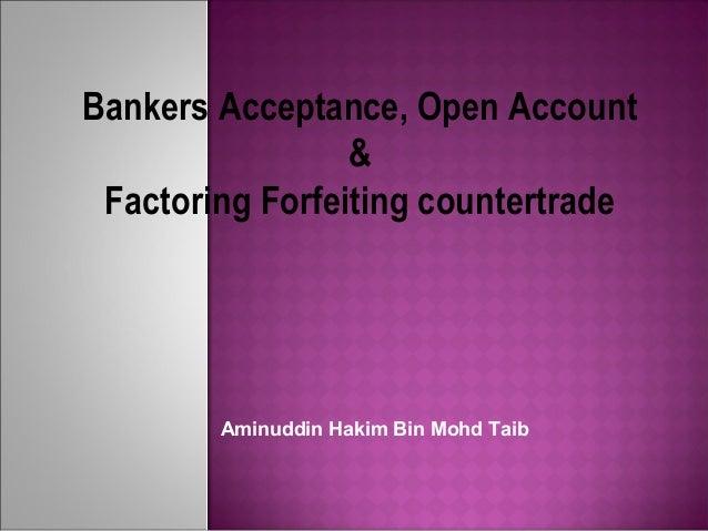 Banker Acceptance & Open Account