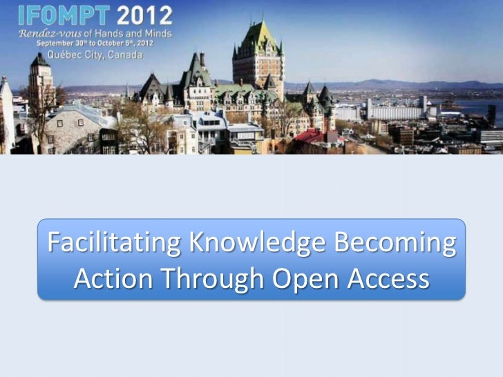 Facilitating Knowledge Becoming Action Through Open Access