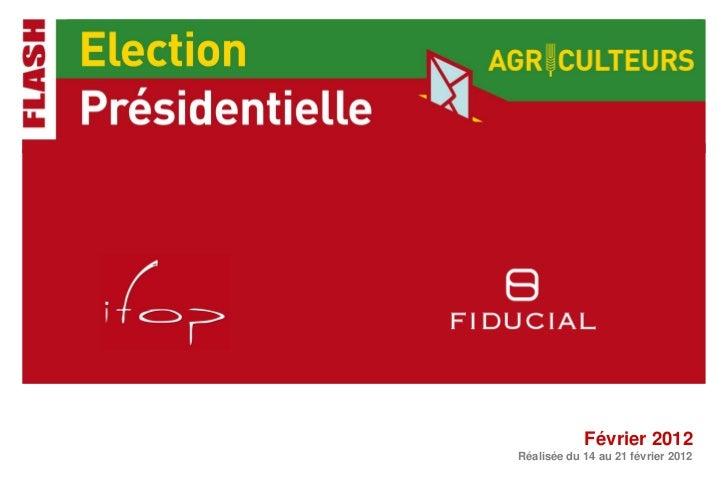 Février 2012Réalisée du 14 au 21 février 2012