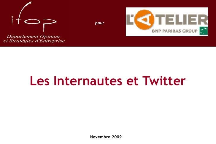 Ifop : les internautes et Twitter - 2009