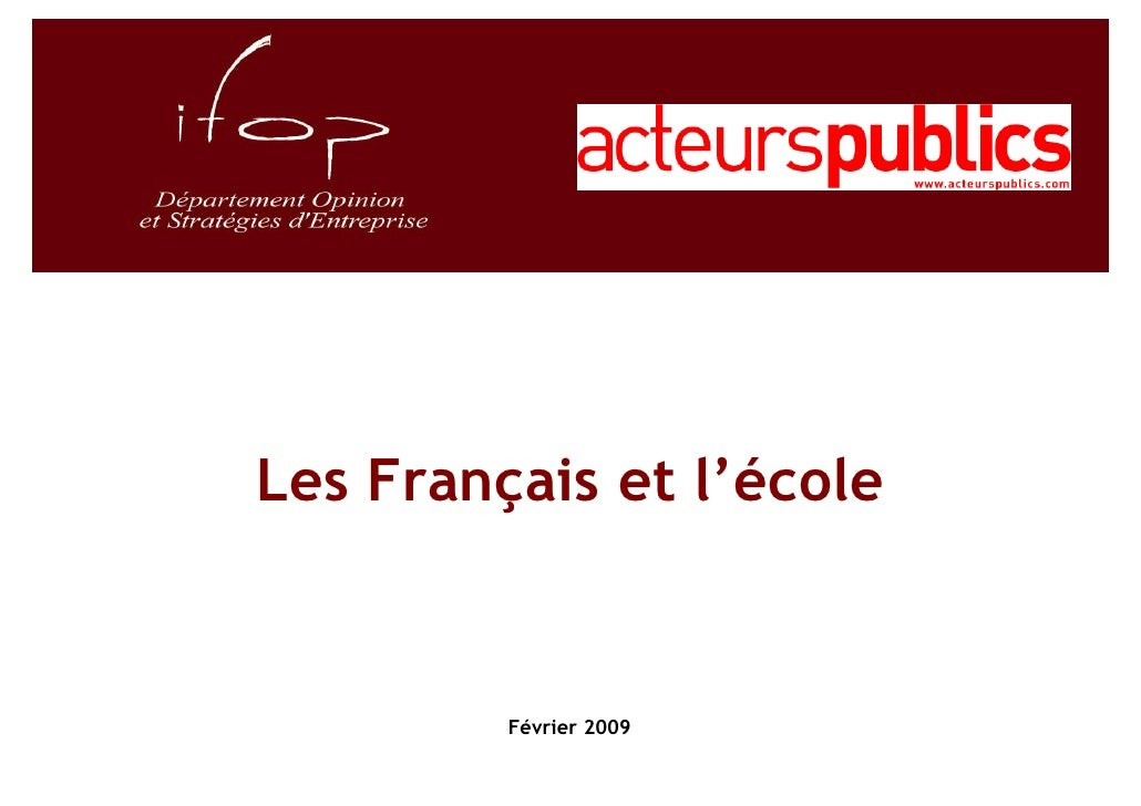 Les Français et l'école            Février 2009