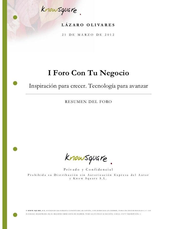 LÁZARO OLIVARES                                     21 DE MARZO DE 2012                       I Foro Con Tu Negocio   Insp...