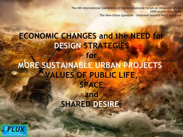 1<br />The 4th International Conference of the International Forum on Urbanism (IFoU)<br />2009 Amsterdam/Delft<br />The N...