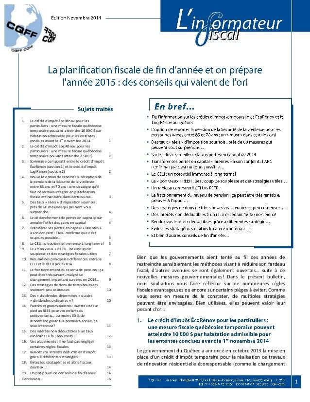 1  1. Le crédit d'impôt ÉcoRénov pour les  particuliers : une mesure fiscale québécoise  temporaire pouvant atteindre 10 0...