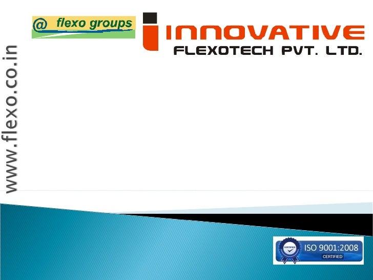 Ifpl corporate profile  www.flexo.co.in