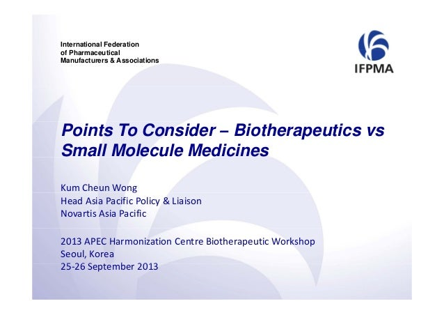 International Federation f Ph ti lof Pharmaceutical Manufacturers & Associations Points To Consider – Biotherapeutics vs S...