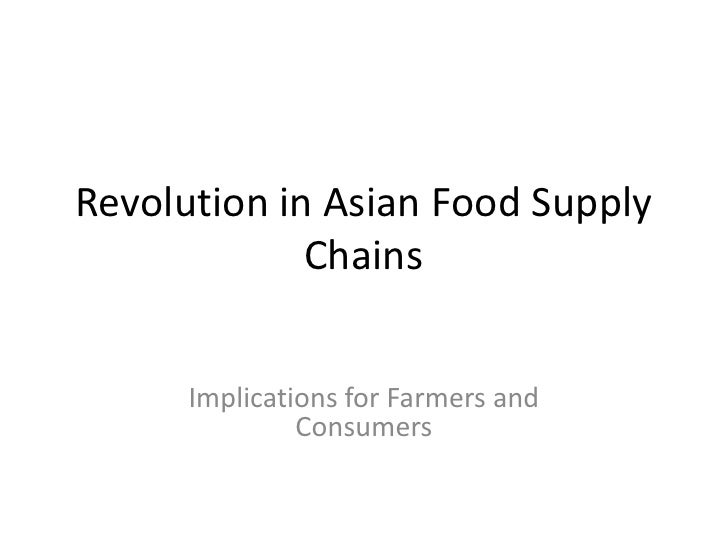 Revolution in Asian Food Supply Chains: Implications for Farmers and Consumers
