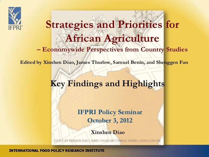 Strategies and Priorities for                    African Agriculture            – Economywide Perspectives from Country St...