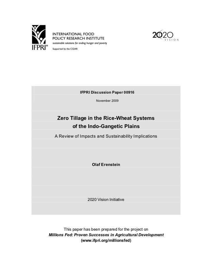 IFPRI Discussion Paper 00916                        November 2009    Zero Tillage in the Rice-Wheat Systems            of ...