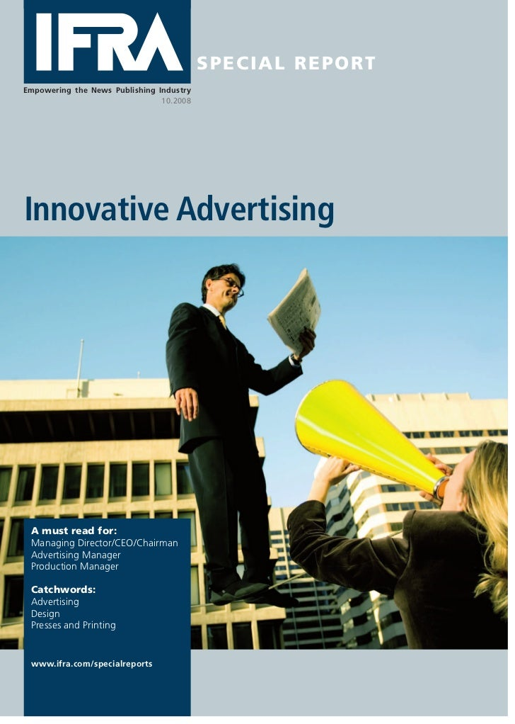 SPEC IAL R EPORTEmpowering the News Publishing Industry                                10.2008Innovative Advertising A mus...