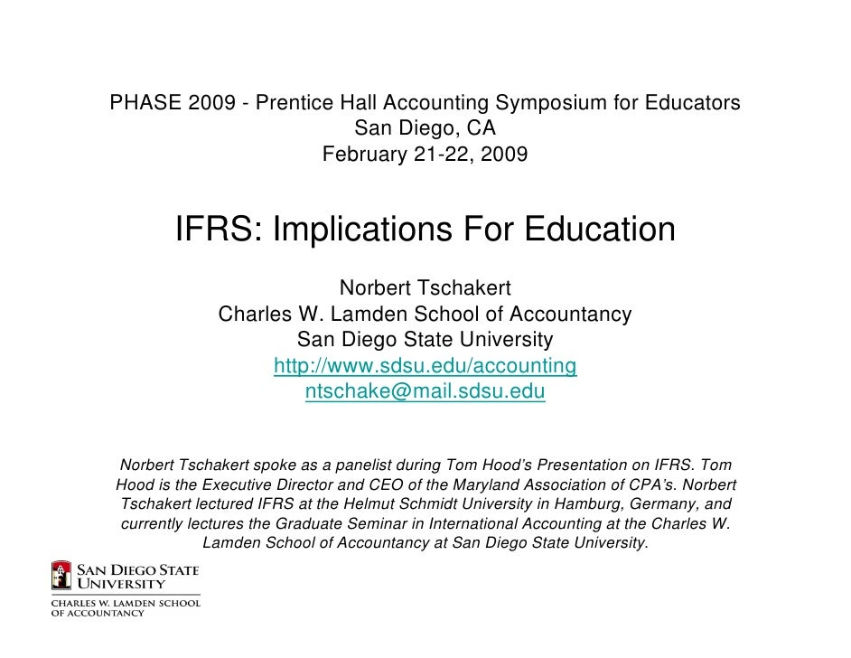 PHASE 2009 - Prentice Hall Accounting Symposium for Educators                        San Diego, CA                     Feb...