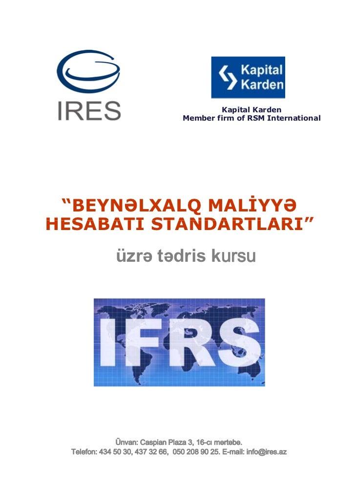 """Kapital Karden                                    Member firm of RSM International """"BEYNƏLXALQ MALİYYƏHESABATI STANDARTLAR..."""