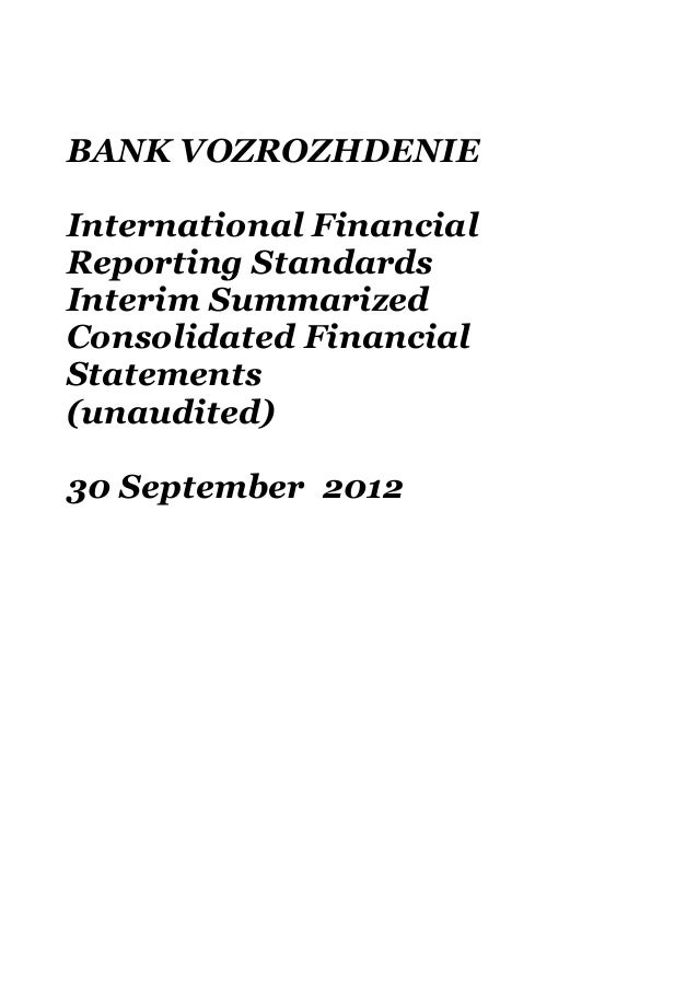 BANK VOZROZHDENIEInternational FinancialReporting StandardsInterim SummarizedConsolidated FinancialStatements(unaudited)30...