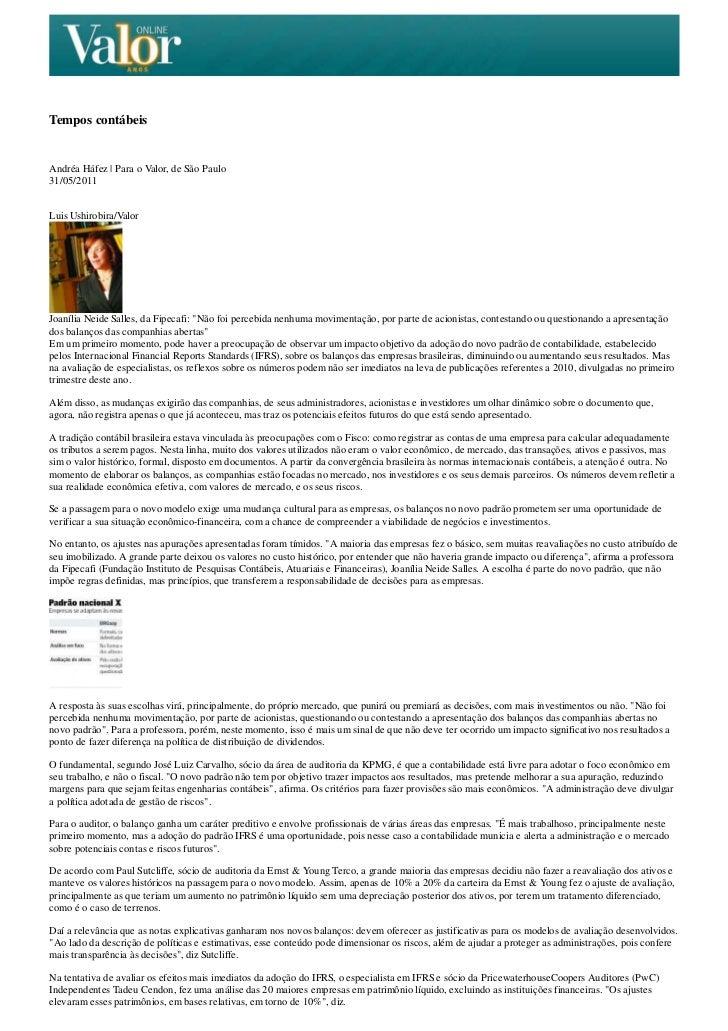 Tempos contábeisAndréa Háfez | Para o Valor, de São Paulo31/05/2011Luis Ushirobira/ValorJoanília Neide Salles, da Fipecafi...
