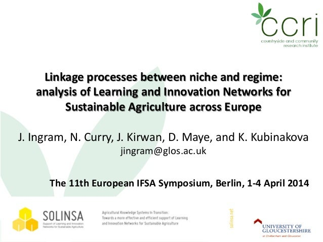 Linkage processes between niche and regime: analysis of Learning and Innovation Networks for Sustainable Agriculture acros...