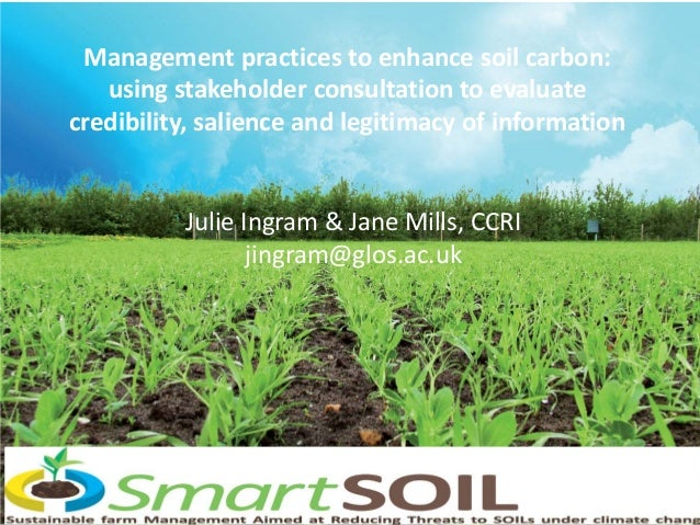 Management practices to enhance soil carbon: using stakeholder consultation to evaluate credibility, salience and legitima...