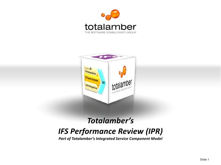 High Performance. Guaranteed.<br />Totalamber's<br />IFS Performance Review (IPR)<br />Part of Totalamber's Integrated Ser...