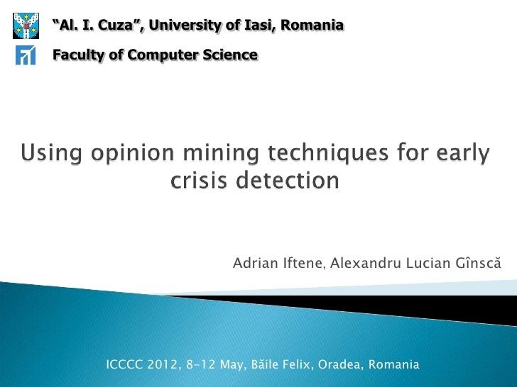 Using opinion mining techniques for early crisis detection