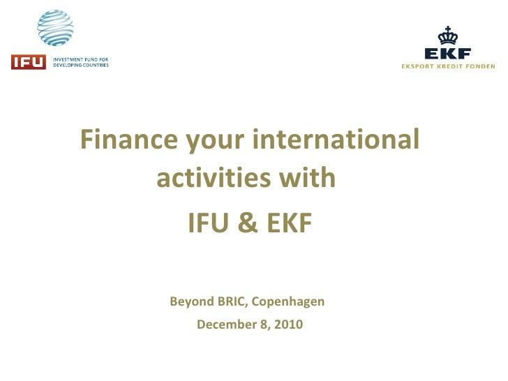 IFU / EKF Workshop - Beyond BRIC