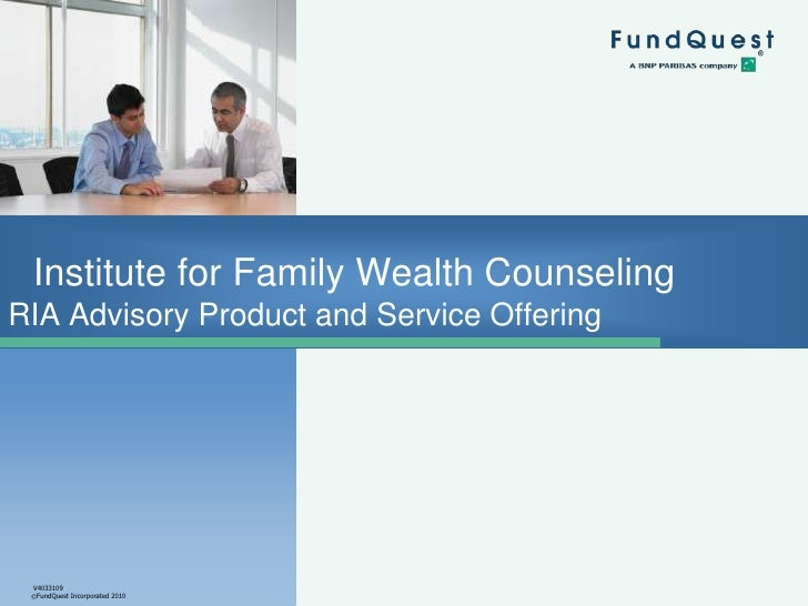 Institute for Family Wealth CounselingRIA Advisory Product and Service Offering <br />