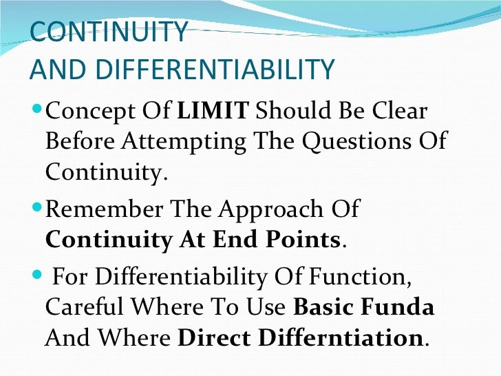 limit and contuinity Limits & continuitylimit of a function the concept of the limit of a function is the starting point of calculus without limits calculu.