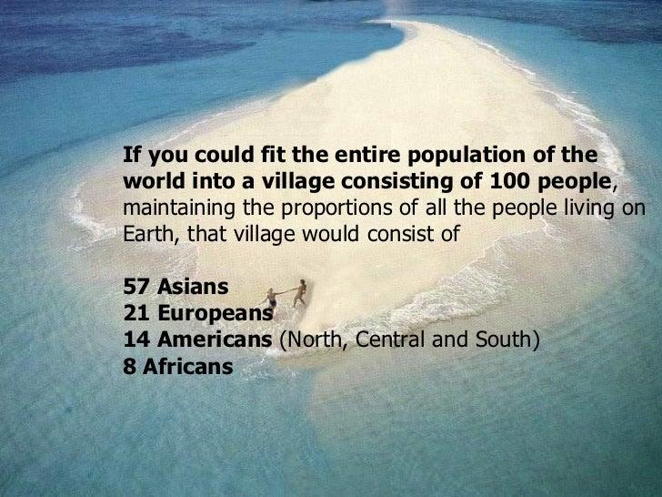 Ifyoucouldfittheentirepopulationoftheworld...