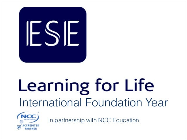 International Foundation Year   In partnership with NCC Education