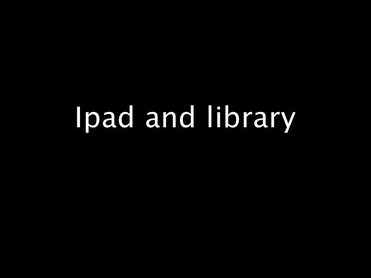 Ipad and library