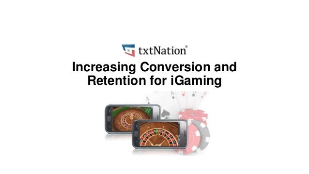 Increasing Conversion and Retention for iGaming