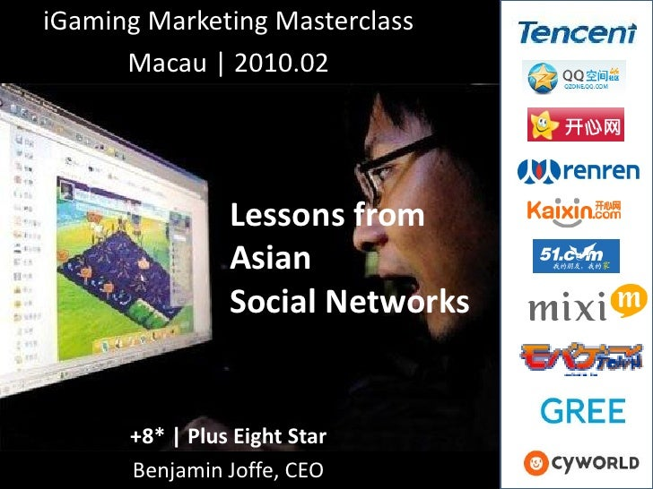 iGaming Marketing Masterclass       Macau | 2010.02                     Lessons from                 Asian                ...