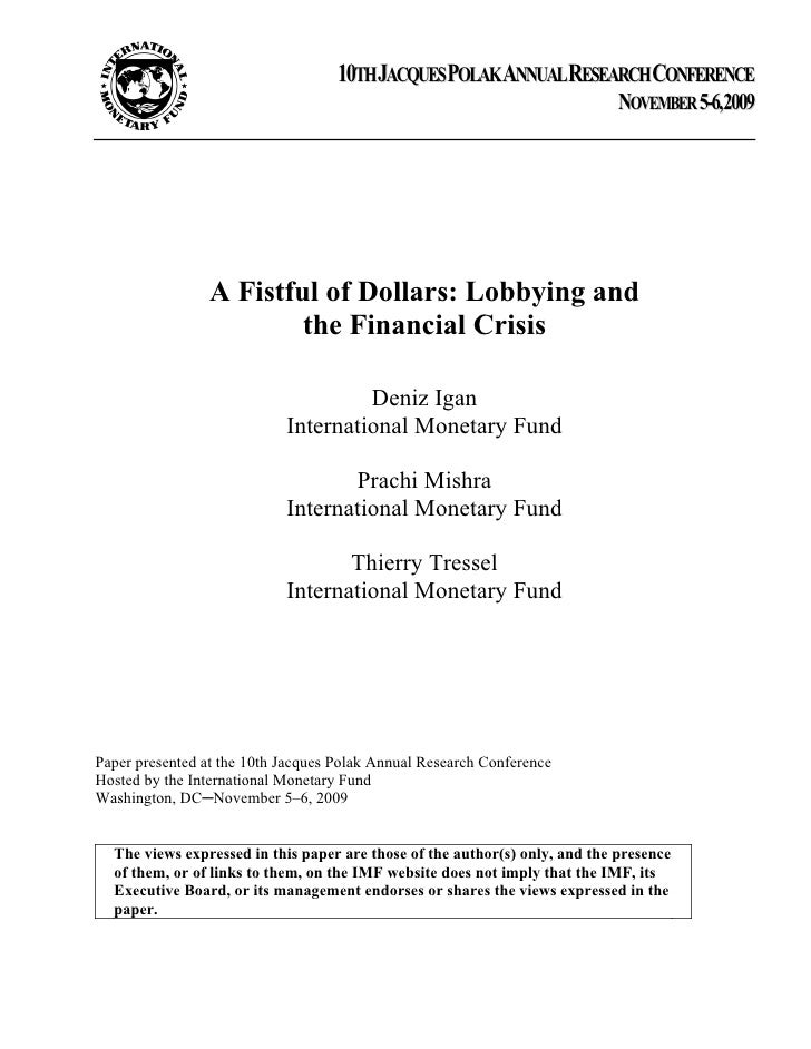 A Fistful of Dollars: Lobbying and the Financial Crisis†