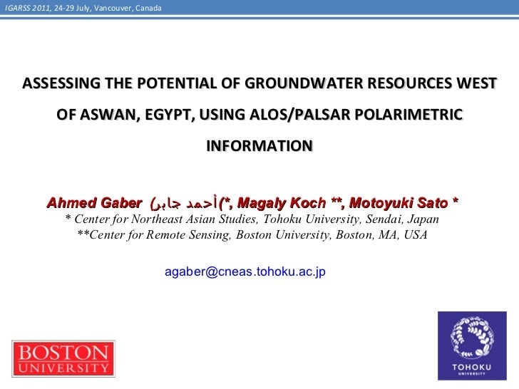 ASSESSING THE POTENTIAL OF GROUNDWATER RESOURCES WEST OF ASWAN, EGYPT, USING ALOS/PALSAR POLARIMETRIC INFORMATION Ahmed Ga...